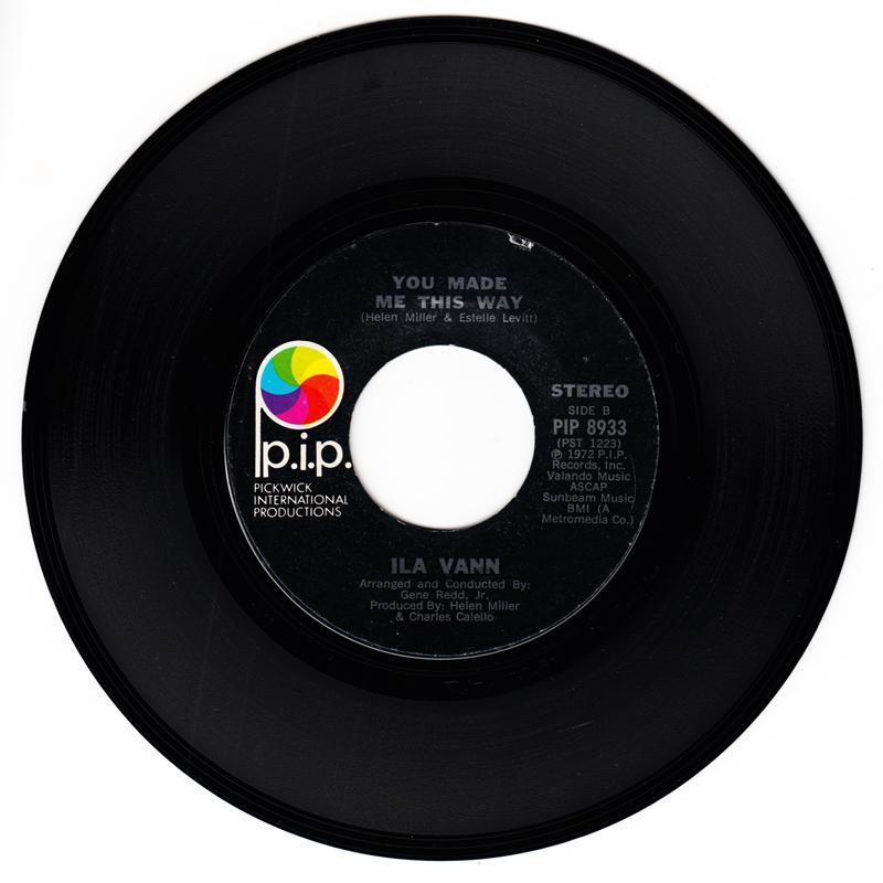 Ila Vann - You Made Me This Way / Mama Said - P.I.P.