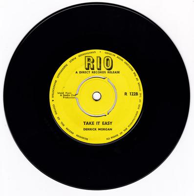 Derrick Morgan - Take It Easy / Cool Off Rudies - Rio R 122