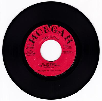 Stridells - The Power To Dream / Stick-Em Up kind Of Lovin' - Morgan YDY 369