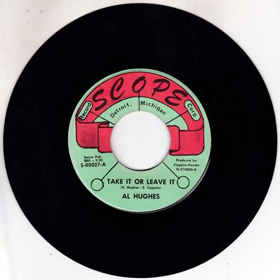 Al Hughes - Take It Or Leave It / Stop And Think - Scope S-03027