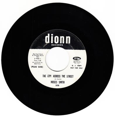 Moses Smith - The Girl Across The Street / Hey Love ( I Wanna Thank You) - Dionn 508 DJ