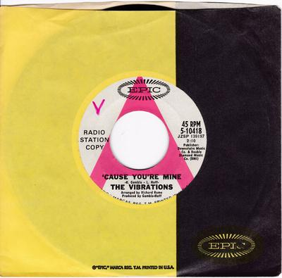 Vibrations - 'Cause You're Mine / I Took An Overdose - Epic 5-10418