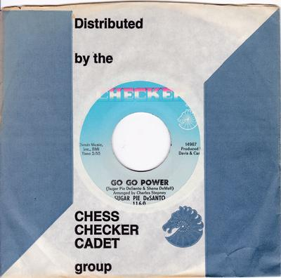 Suar Pie DeSanto - Go Go Power / Good Timin' - Checker 1160