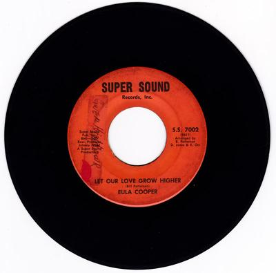Eula Cooper - Let Our Love Grow Higher / Have Faith In Me - Super Sound S.S. 7002