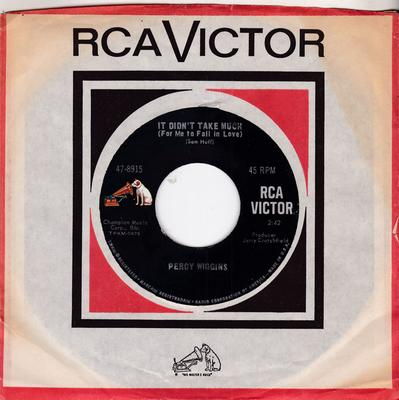 Percy Wiggins - It Didn't Take Much (For Me To Fall In Love) / The Work Of A Woman - RCA 47-8915