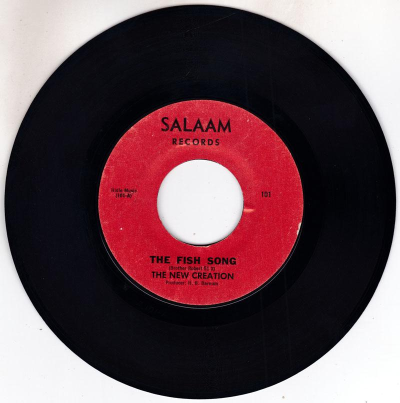 New Creation - The Fish Song / Elijah Knows - Salaam 101