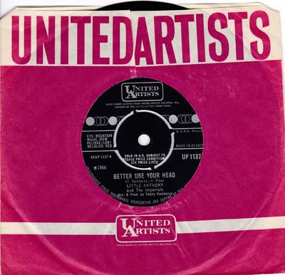 Little Anthony and the Imperials - Better Use Your Head / The Wonder Of It All - United Artists UP 1137