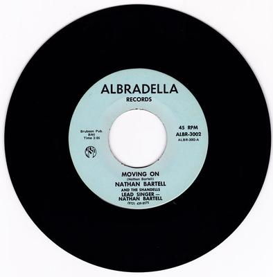 Nathan Bartell and the Shandells - Moving On / Sitting Alone - Albradella ALBR 3002