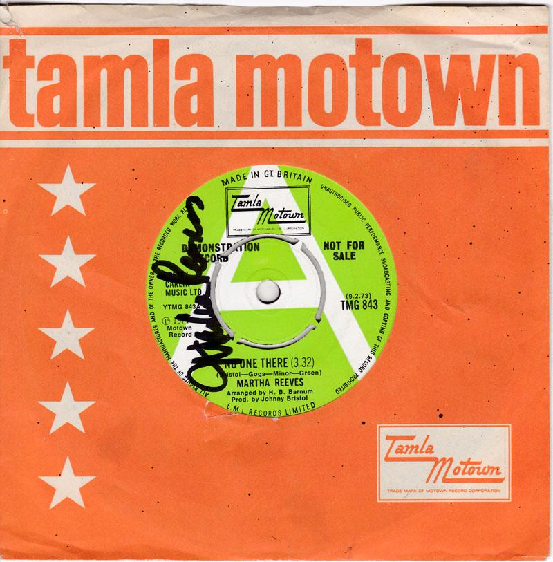 Martha Reeves - No One There / I've Given You The Best Years Of My Life - Tamla Motown TMG 843 DJ autographed + info sheet