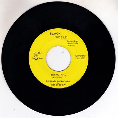 Black Aces Of Soul & Eyes Of Ebony - Betrothal / Let's Get On Down - Black World Recordings C-1253