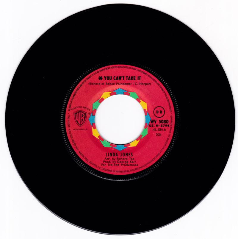 Linda Jones - You Can't Take It / I Can't Stop Lovin' My Baby - French Warner Bros WV 5080