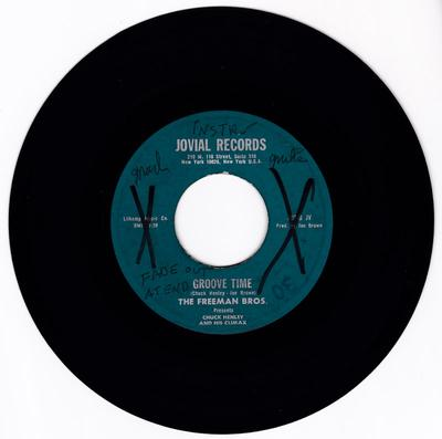 Freeman Bros. with Chuck Henley and His Climax - Groove Time / Come And Get These Memores - Jovial 101