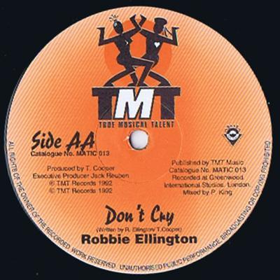Robbie Ellington - Don't Cry / Angel - TMT MATIC 013