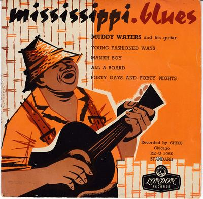 Muddy Waters - Mississippi Blues / $ track French EP complete with Picture Cover - RE-U 1060 EP PS