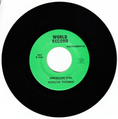 Roscoe Thomas - American Girl / same: instrumental - World Record 1001