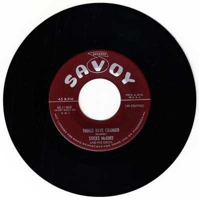 Sticks McGhee - Things Have Changed / Help Me Baby - Savoy 1148