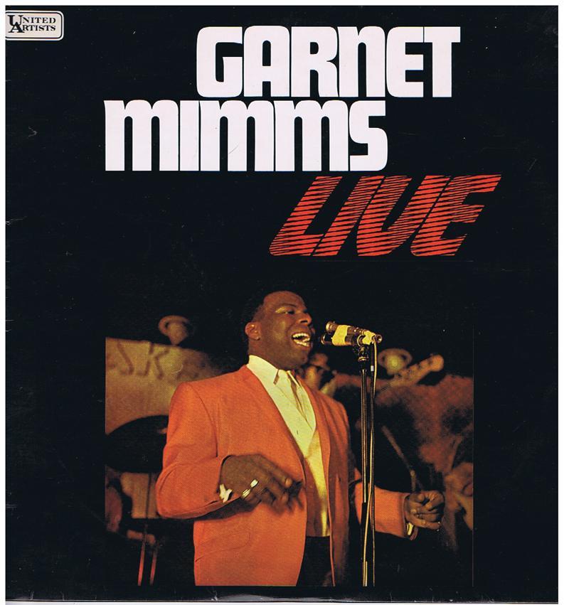 Garnet Mimms - Live! / 1967 UK press live at Sussex Uni 1967 - United Artists SULP 1174