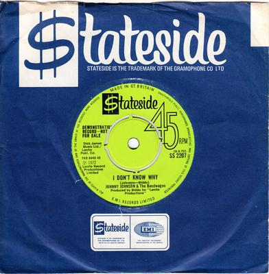 Johnny Johnson and The Bandwagon - I Don't Know Why / Honey Bee - Stateside SS 2207 DJ
