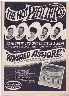"Platters - Washed Ashore (On A Lonely Island In The Sea) / 17th. June 1967 promo poster - Musicor MU 1251 14"" by 10"" poster"