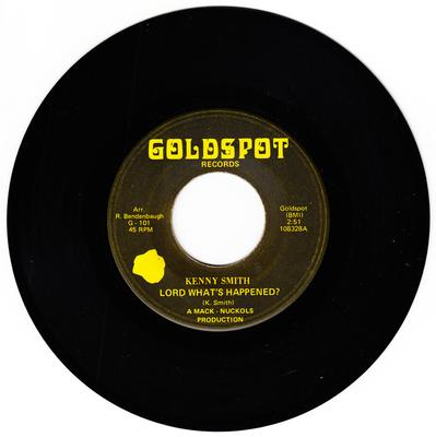 Kenny Smith - Lord What's Happened / The Same Old Story - Goldspot 108328