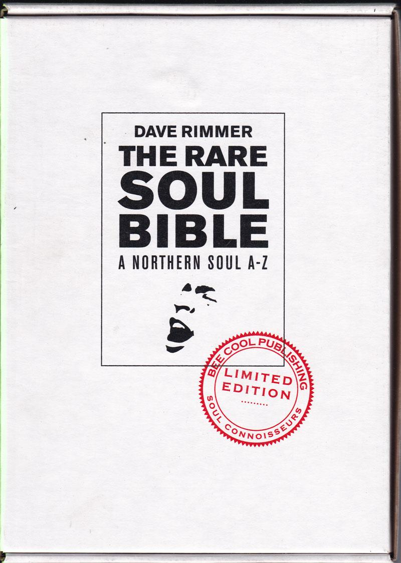 The Rare Soul Bible: A Northern Soul A-z/ Paper Back Limited Edition