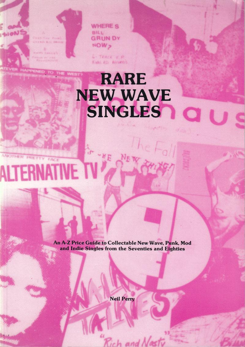 Rare New Wave Singles/ An A-z Price Guide