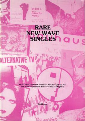 Image for Rare New Wave Singles/ An A-z Price Guide