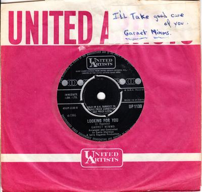 Garnet Mimms - Looking For You / I'll Take Good Care Of You - United Artists UP 1130
