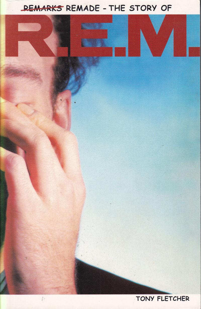 Remarks Remade: The Story Of R.e.m./ Paperback Copy