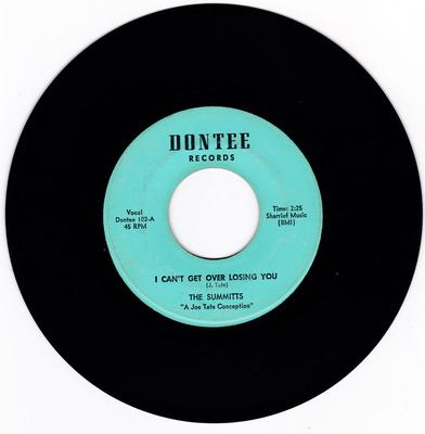 Summits - l Can't Get Over Losing You / same: instrumental - Dontee 102