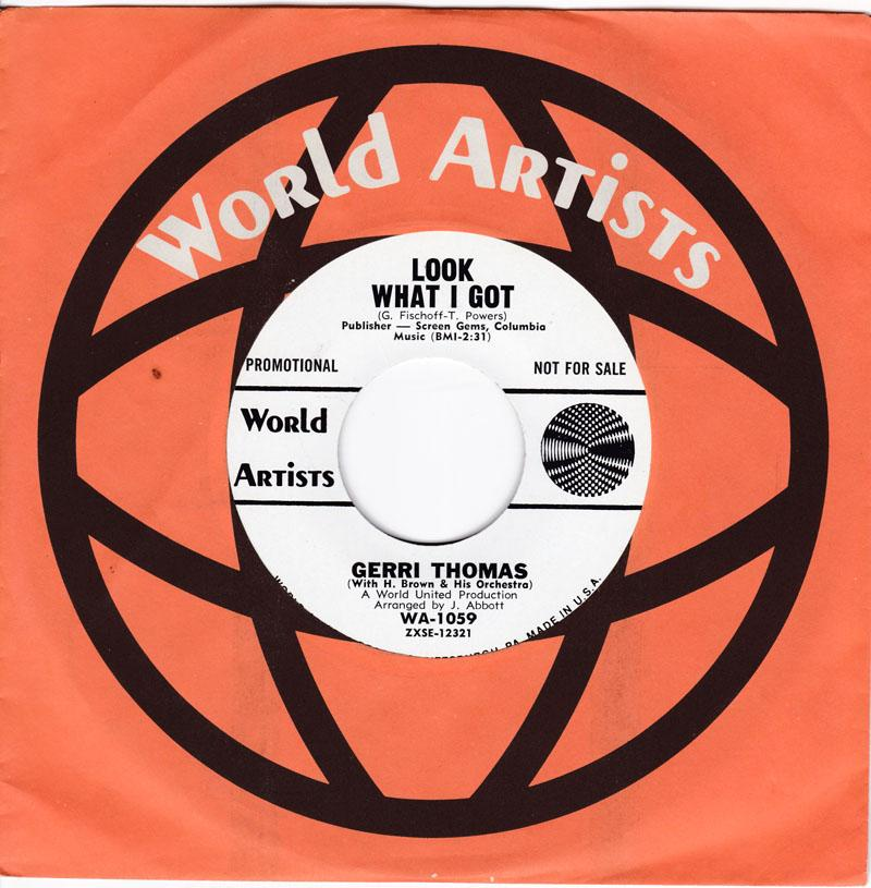 Gerri Thomas - Look What I Got / It Could Have Been Me - World Artists WA 1059 DJ