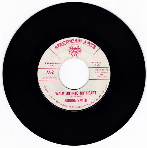 Bobbie Smith - Walk On Into My Heart / Miss Stronghearted - American Arts AA 2 DJ