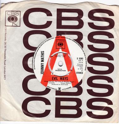 Johnny Mathis - Evil ways / Everybody's Talkin' - CBS S 5283 DJ