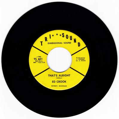 Ed Crook - That's Alright / You'll See - Tri***Sound TS 601