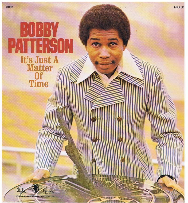 Bobby Patterson - It's Just A Matter Of Time / original 1972 USA press - Paula 2215