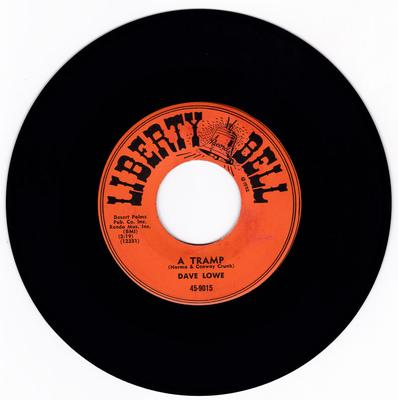 Dave Lowe - A Tramp / So Young - Liberty Bell 9015
