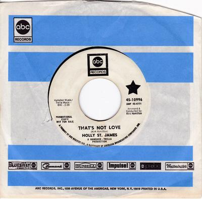 Holly St. James - That's Not Love / Two Good Reasons - ABC 10996