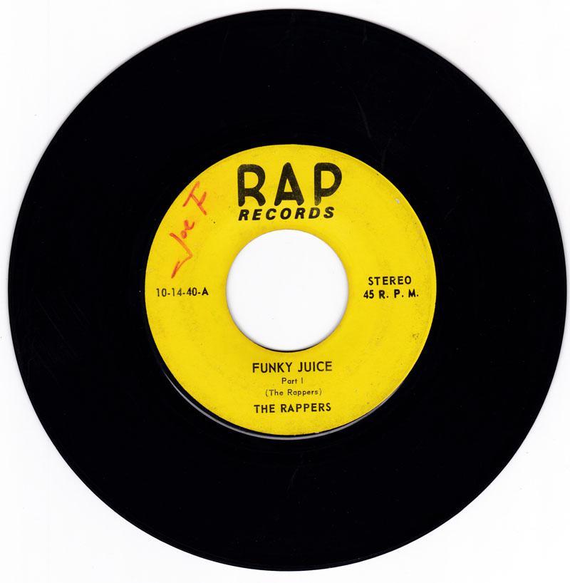 Rappers - Funky Juice / Funky Juice part 2 - Rap 10-14-40