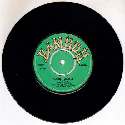 Bob & Marcia - Always Together / Desperate Lover - Bamboo BAM40