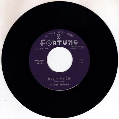 Spyder Turner / Fortune Bravos.- Ride In My 225 / One Stop - Fortune 570