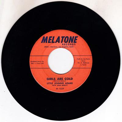 Little Johnnie Adams with Joan Redditt - Girls Are Cold / No In Between - Melatone M-1029