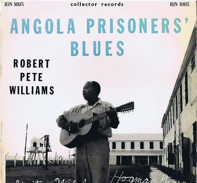 Robert Pete Williams - Anglo Prisioner's Blues / 1960 UK press - Collectors Records JGN 1003