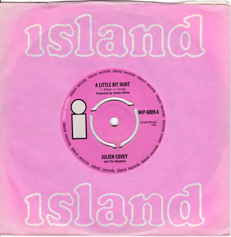 Julien Covey - A Little Bit Hurt / Sweet Bacon - Island WIP 6009