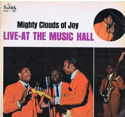 Mighty Clouds Of Joy - Live At The Music Hall / Original 1965 press - Peacock PLP 134