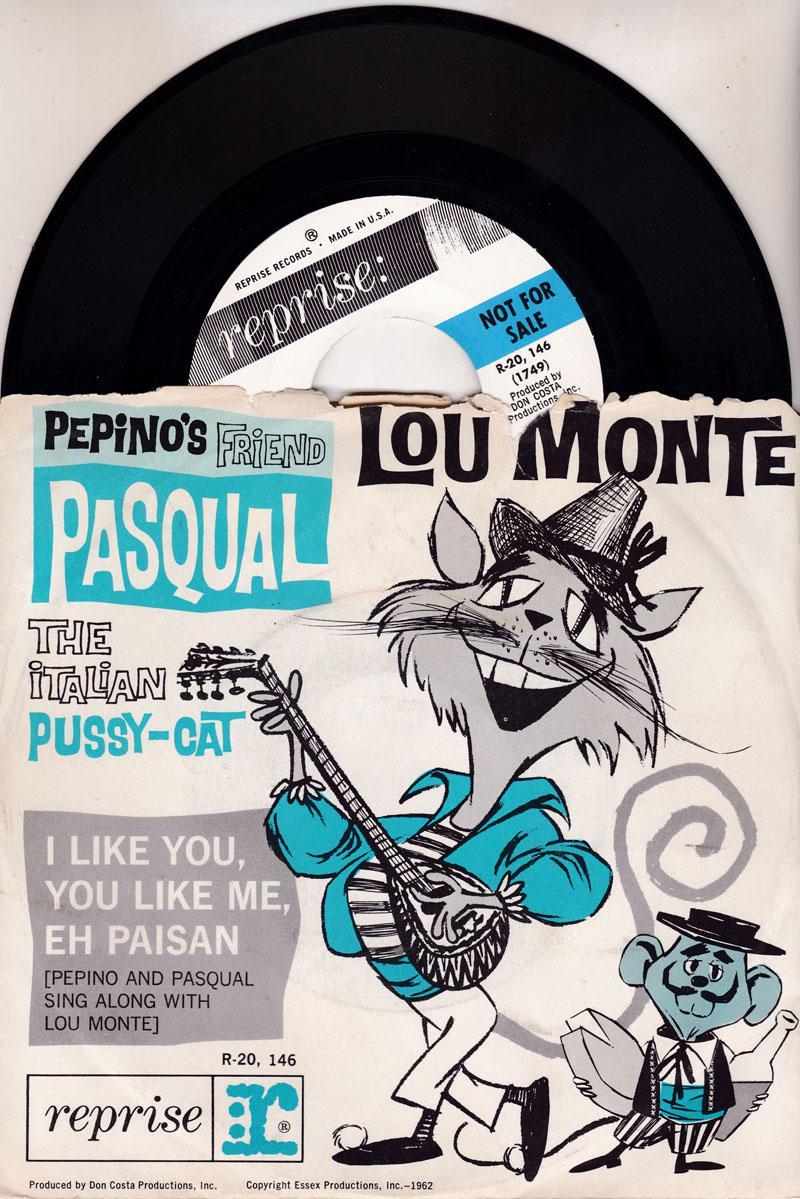 Pepino's Friend Pasqual/ I Like You, You Like Me, Eh Pa