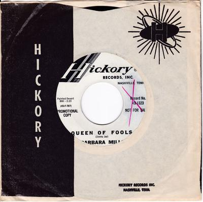 Barbara Mills - Queen Of Fools / ( Make It Last ) Take Your Time - Hickory 1323 DJ