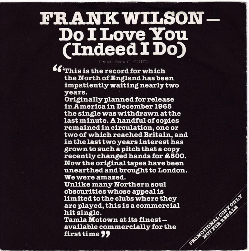 Frank Wilson - Do I Love You ( Indeed I Do ) / Sweeter As The Days Go By - Tamla Motown TMG 1170 PS DJ