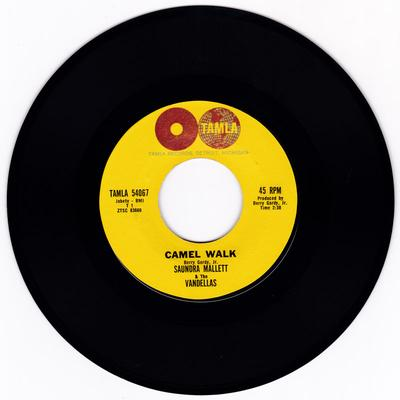 Saundra Mallett & The Vandellas - Camel Walk / It's Gonna Be Hard Times - Tamla 54067