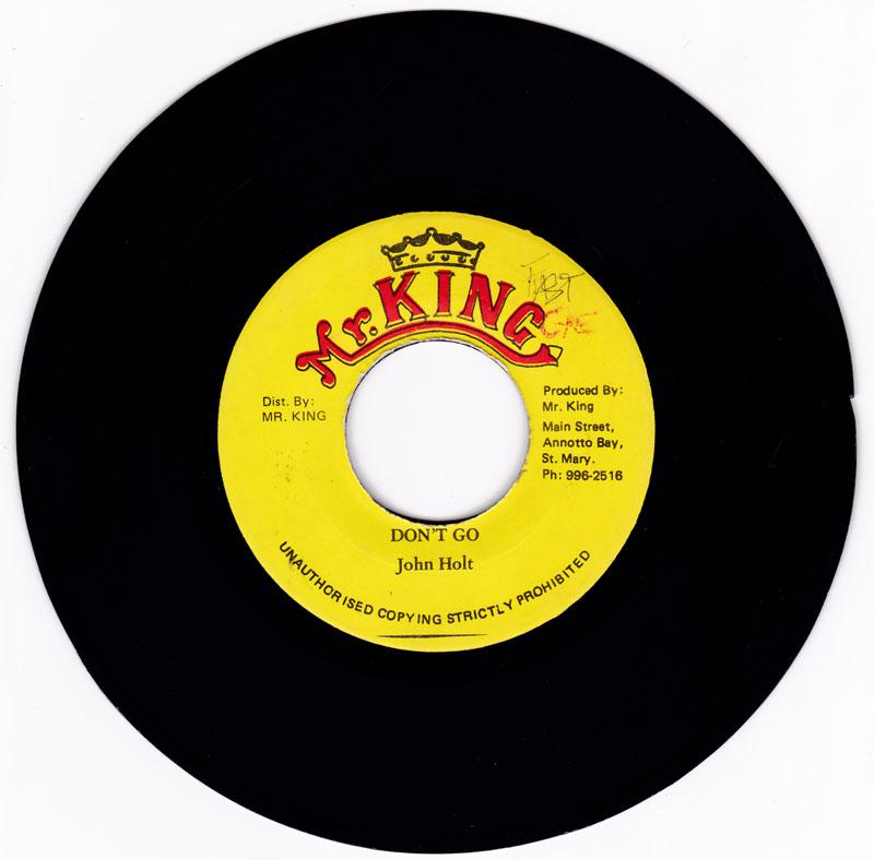 John Holt - Don't Go / version - Mr. King  3401