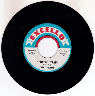 Tabby Thomas - Popeye Train / He's Got The Whole World In His Hands - Excello 2222